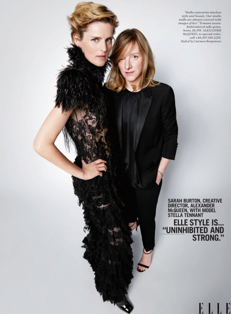 Сара Бартон, креативен директор на Александар Меквин со моделот Стела Тенант Elle стилот е силен и автентичен. А Стела е мојата муза бидејќи ја претставува безвременоста на стилот и убавината. Ѕидовите на нашето студио се цели облепени со нејзини фотографии. Тоа ви кажува колку ја сакаме.