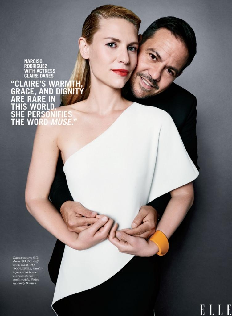 Нарцисо Родригез со актерката Клер Данес -Клер е топла, грациозна и жена со достоинство, што е реткост во овој свет. Таа не е само моја муза, таа е муза на светот.
